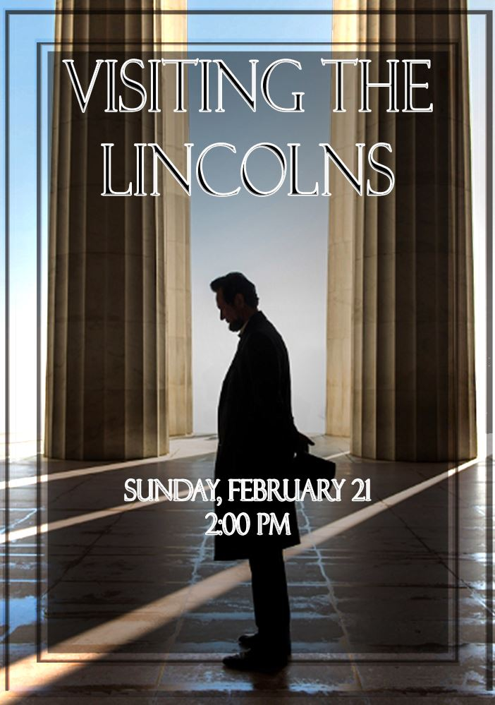 visiting the lincolns upcoming